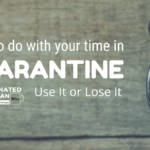 what to do with time in quarantine